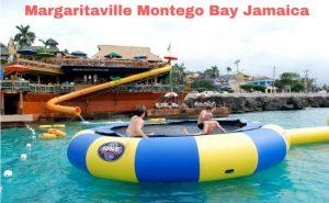Margaritaville Montego Bay Jamaica